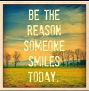 """Citat """"Be the reason someone smiles today"""""""